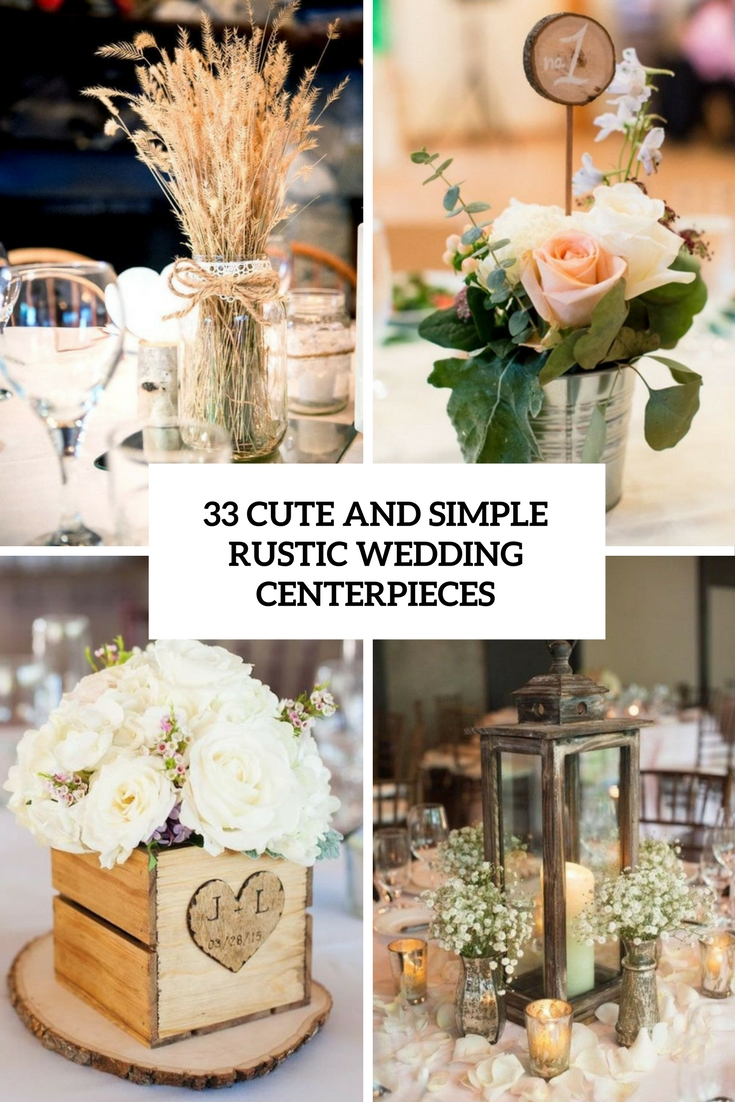 33 cute and simple rustic wedding centerpieces weddingomania 33 cute and simple rustic wedding centerpieces junglespirit Images