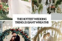 the hottest wedding trend 21 giant wreaths cover