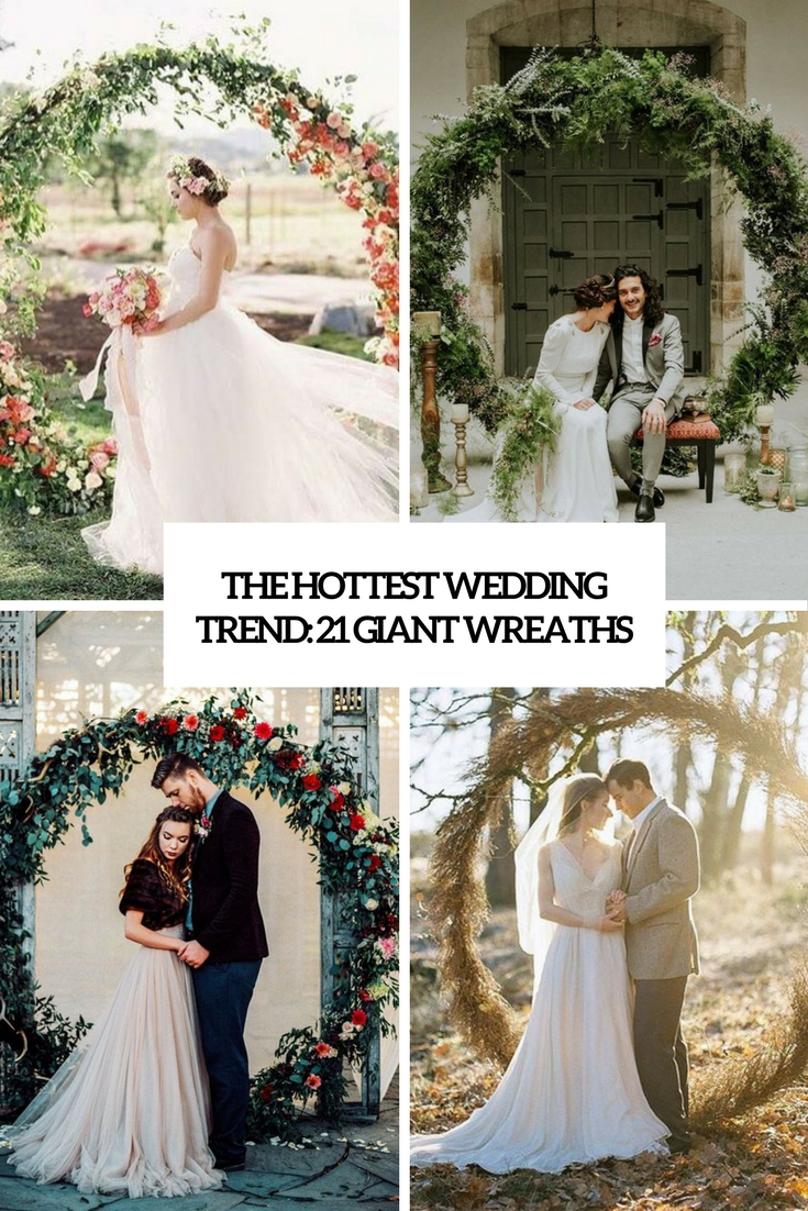 The Hottest Wedding Trend 21 Giant Wreaths Weddingomania