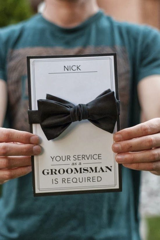 present a bow tie to your friend asking him to be a groomsman