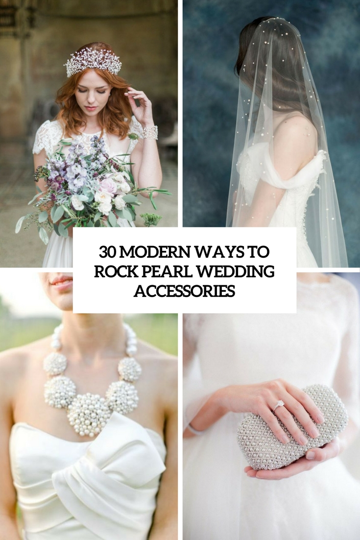 modern ways to rock pearl wedding accessories cover