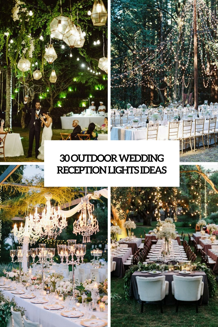 30 outdoor wedding reception lights ideas weddingomania for Outdoor wedding reception ideas