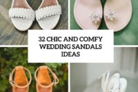 32 chic and comfy wedding sandals ideas cover