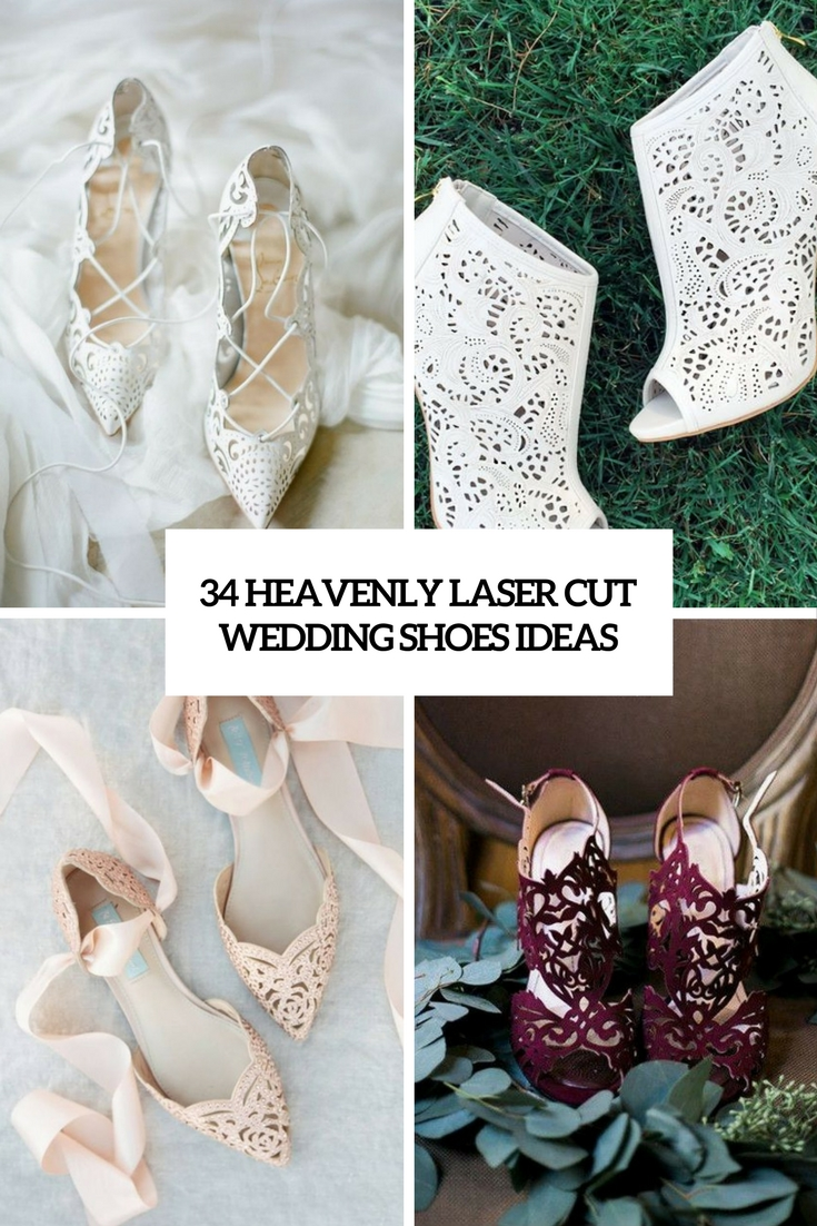 34 Heavenly Laser Cut Wedding Shoes Ideas