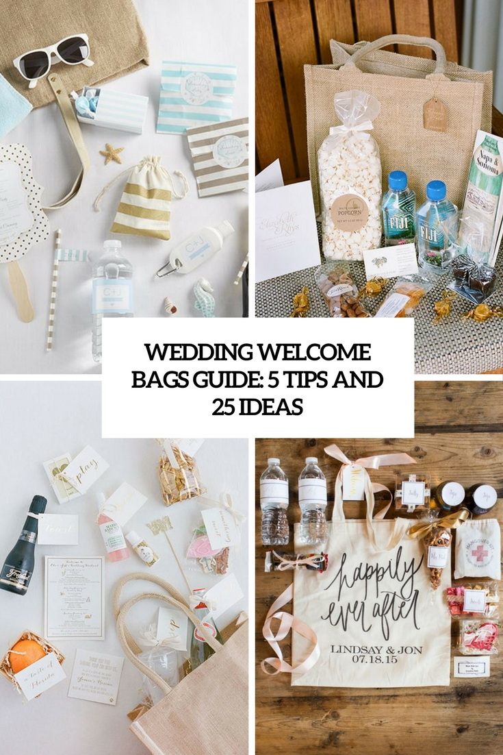 Wedding Welcome Bags Guide: 5 Tips And 25 Ideas - Weddingomania