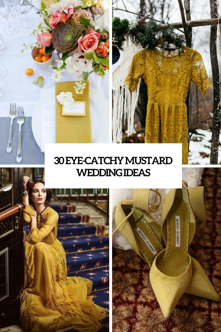 30 Eye-Catchy Mustard Wedding Ideas
