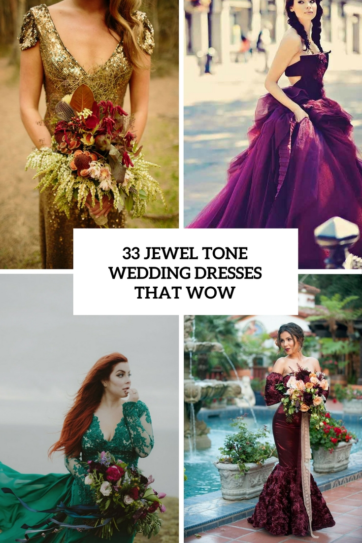 33 Jewel Tone Wedding Dresses That Wow