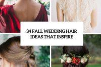 34 fall wedding hair ideas that inspire cover
