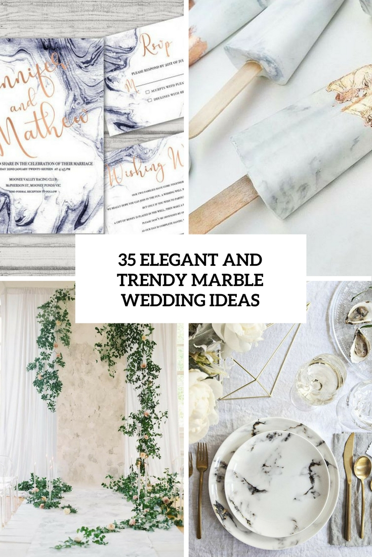 35 Elegant And Trendy Marble Wedding Ideas
