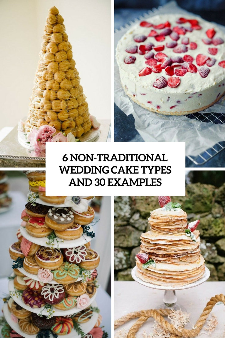 6 non traditional wedding cake types and 30 examples cover