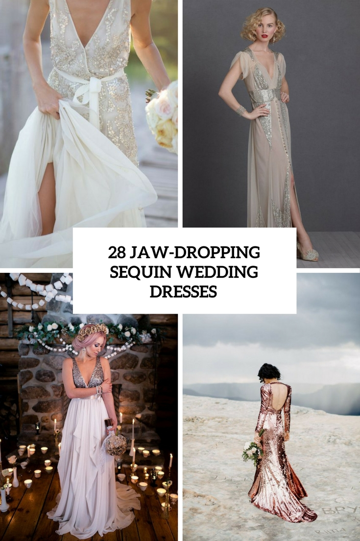 28 Jaw-Dropping Sequin Wedding Dresses