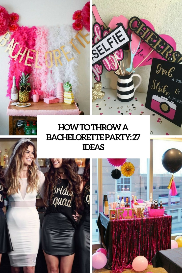 how to throw a bachelorette party 27 ideas cover