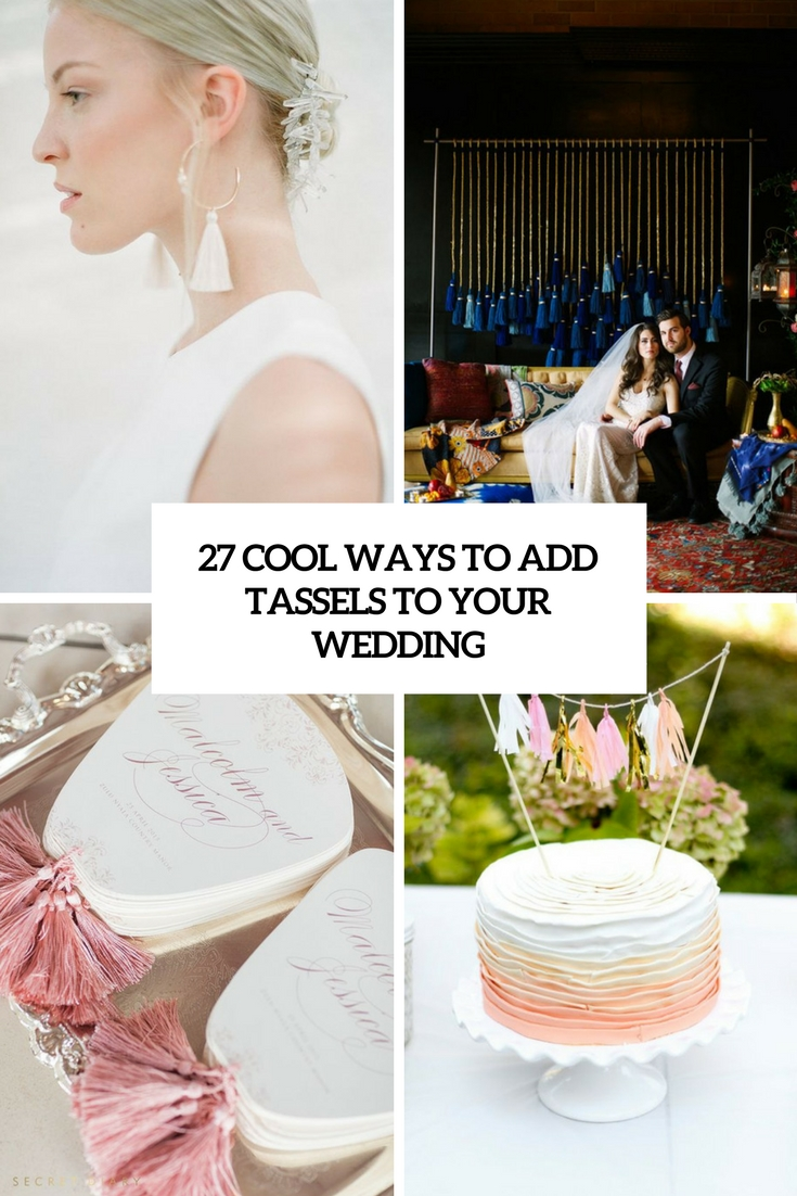 cool ways to add tassels to your wedding cover