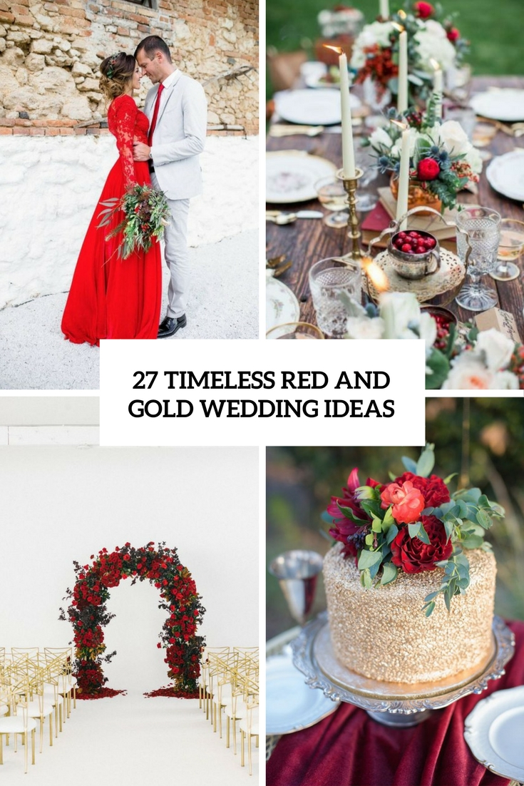 wedding ideas in red 27 timeless and gold wedding ideas weddingomania 28223