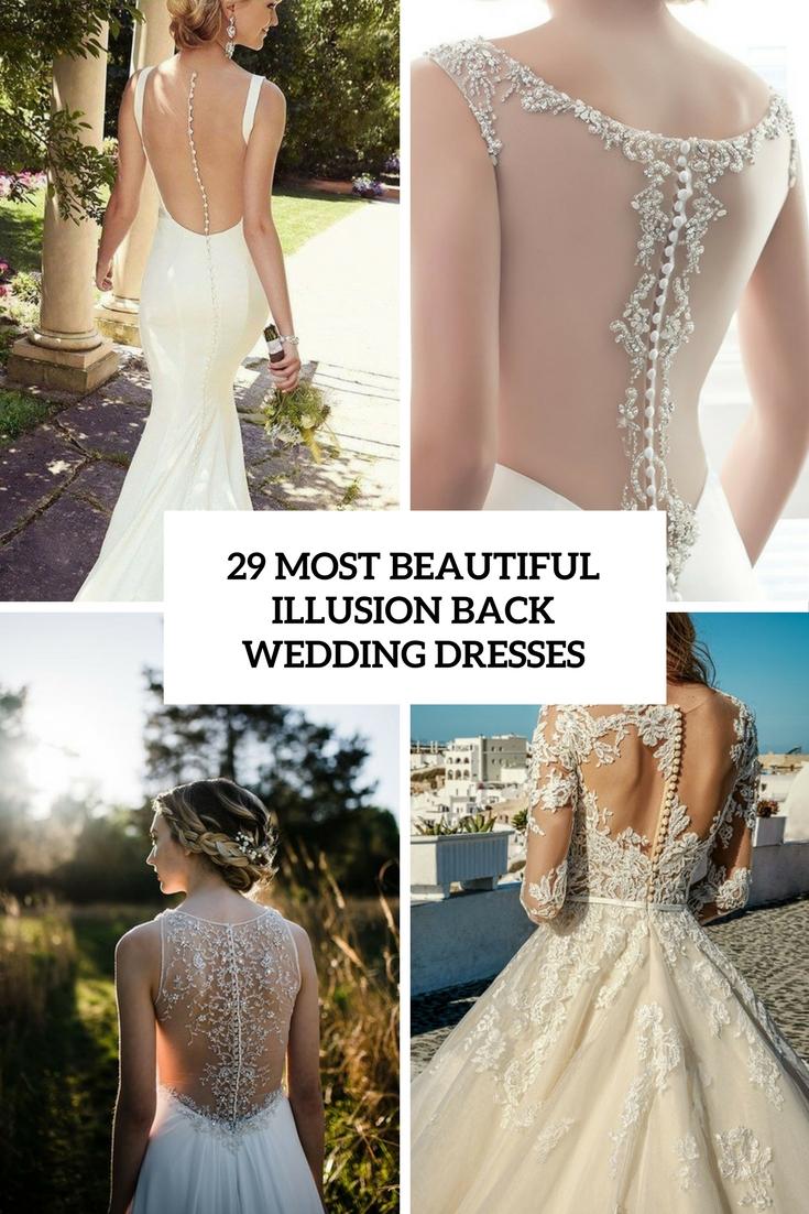29 Most Beautiful Illusion Back Wedding Dresses