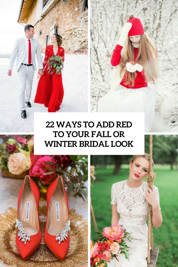 22 Ways To Add Red To Your Fall Or Winter Bridal Look