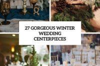27 gorgeous winter wedding centerpieces cover