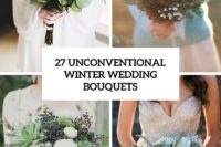 27 unconventional winter wedidng bouquets cover