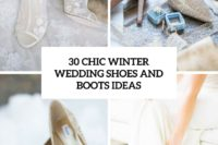 30 chic winter wedding shoes and boots ideas cover