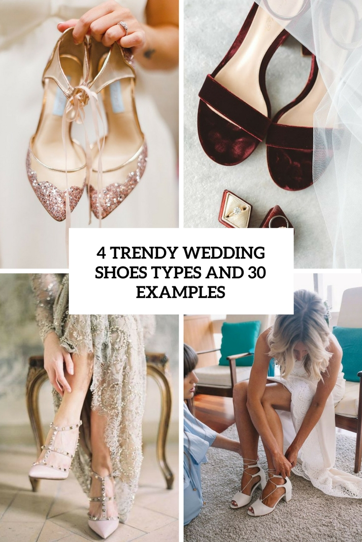 4 Trendy Wedding Shoes Types And 30 Examples