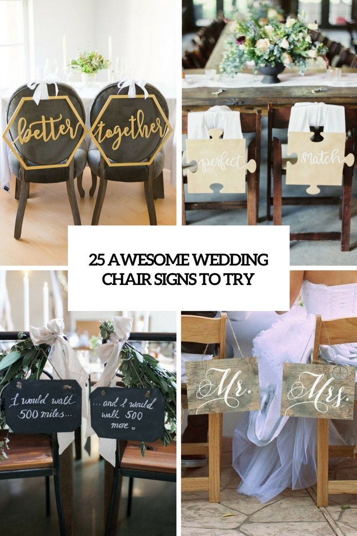 25 Awesome Wedding Chair Signs To Try