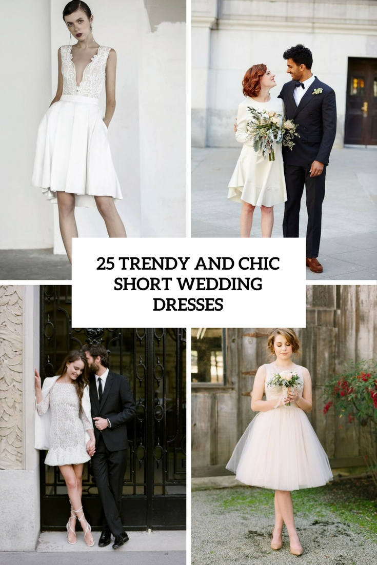 25 Sexy Short Wedding Dresses