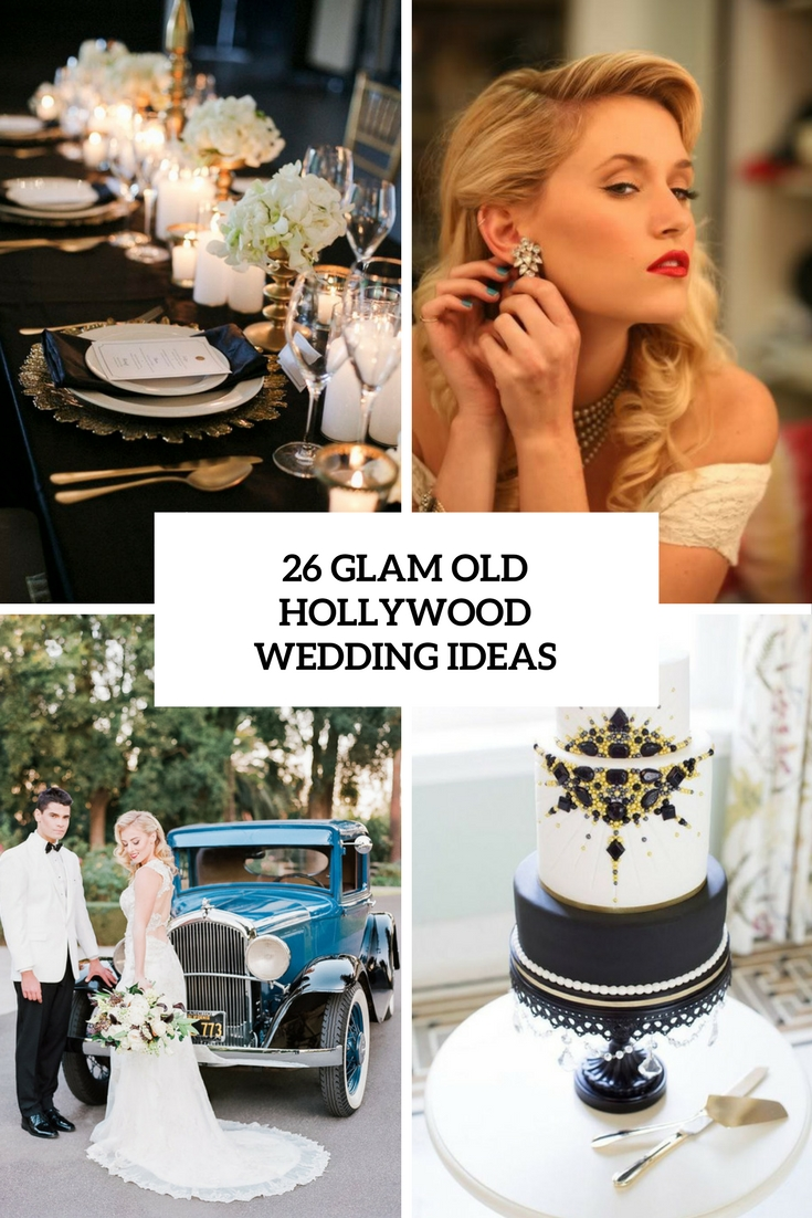 Old Hollywood Glamour Wedding Decor glam old hollywood wedding ideas cover