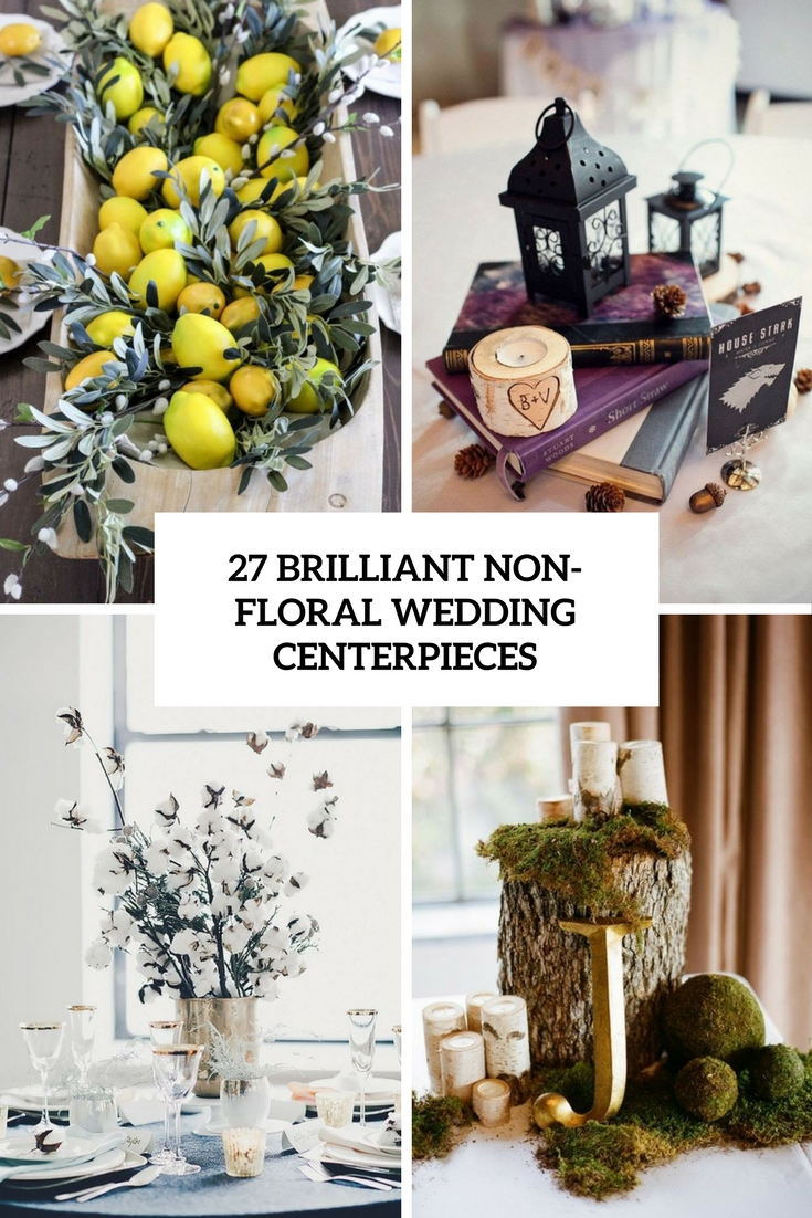 27 Brilliant Wedding Centerpieces Without Flowers Weddingomania