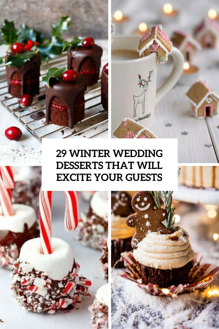 29 Winter Wedding Desserts That Will Excite Your Guests