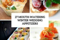 27 mouth-watering winter wedding appetizers cover