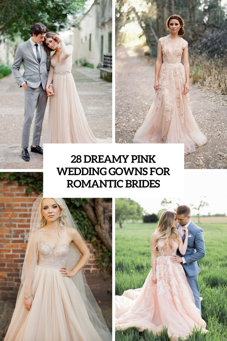 28 Dreamy Pink Wedding Gowns For Romantic Brides - Weddingomania