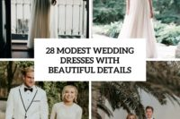 28 modest wedding dresses with beautiful details cover