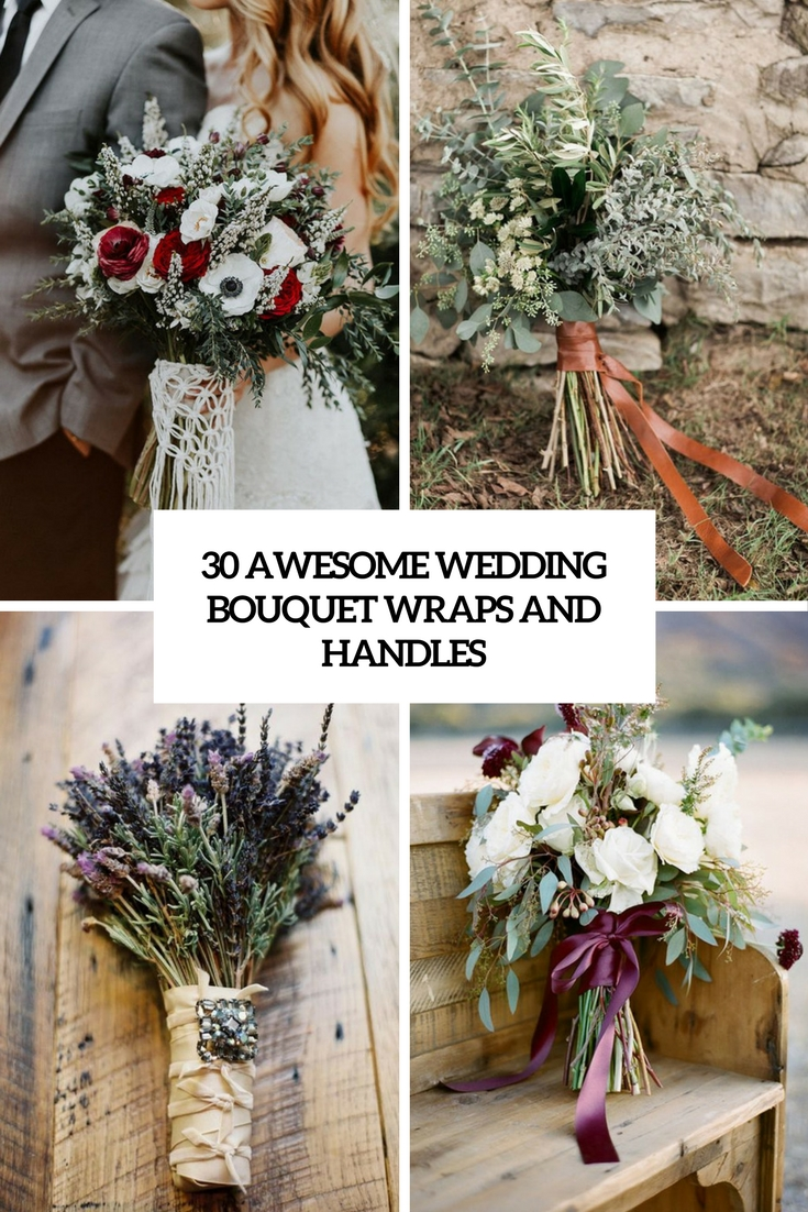 30 Awesome Wedding Bouquet Wraps And Handles