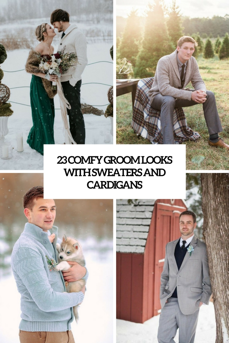 23 Comfy Groom Looks With Sweaters And Cardigans