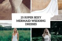 25 super sexy mermaid wedding dresses cover