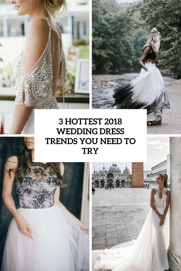 3 Hottest 2018 Wedding Dress Trends You Need To Try Obsigen Tendencies Caps Black Pop Hitam