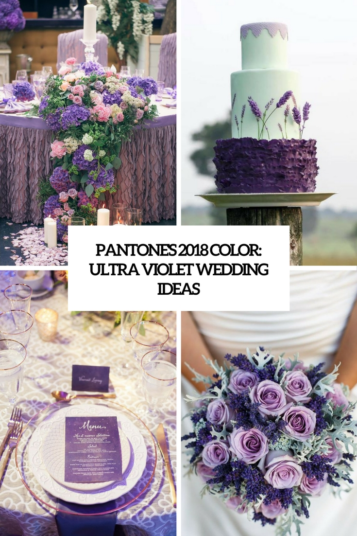 pantone's 2018 color ultra violet wedding ideas cover
