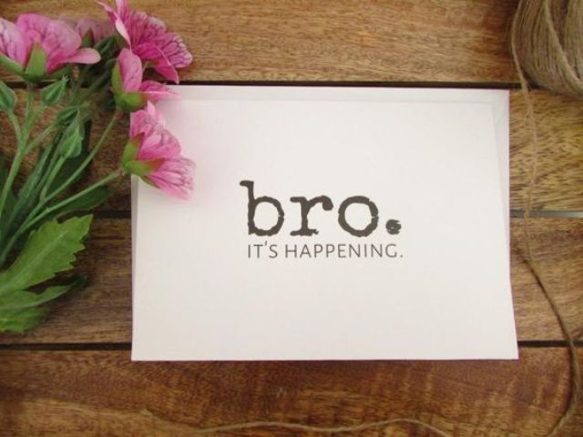 a fun printed card will make your bro laugh and agree
