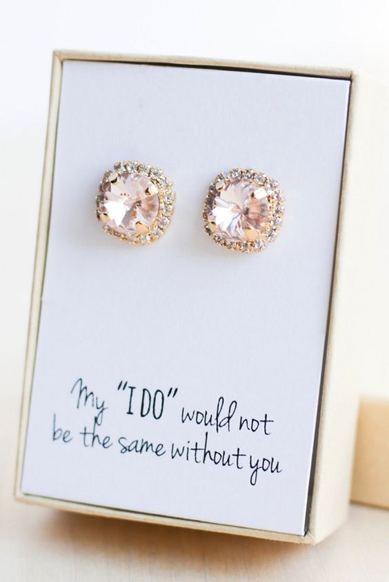a box with stylish stud earrings will be appreciated by most of girls and they can wear them to your big day