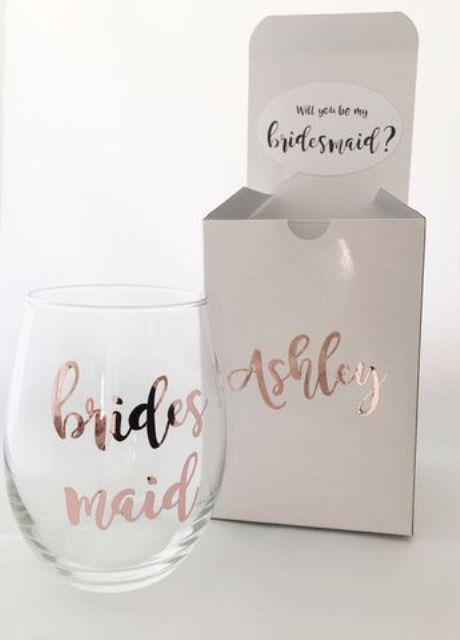 give your bridesmaid a customized wine tumbler to pop up the question