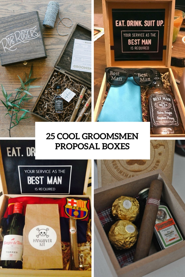 25 Cool Groomsmen Proposal Boxes Weddingomania
