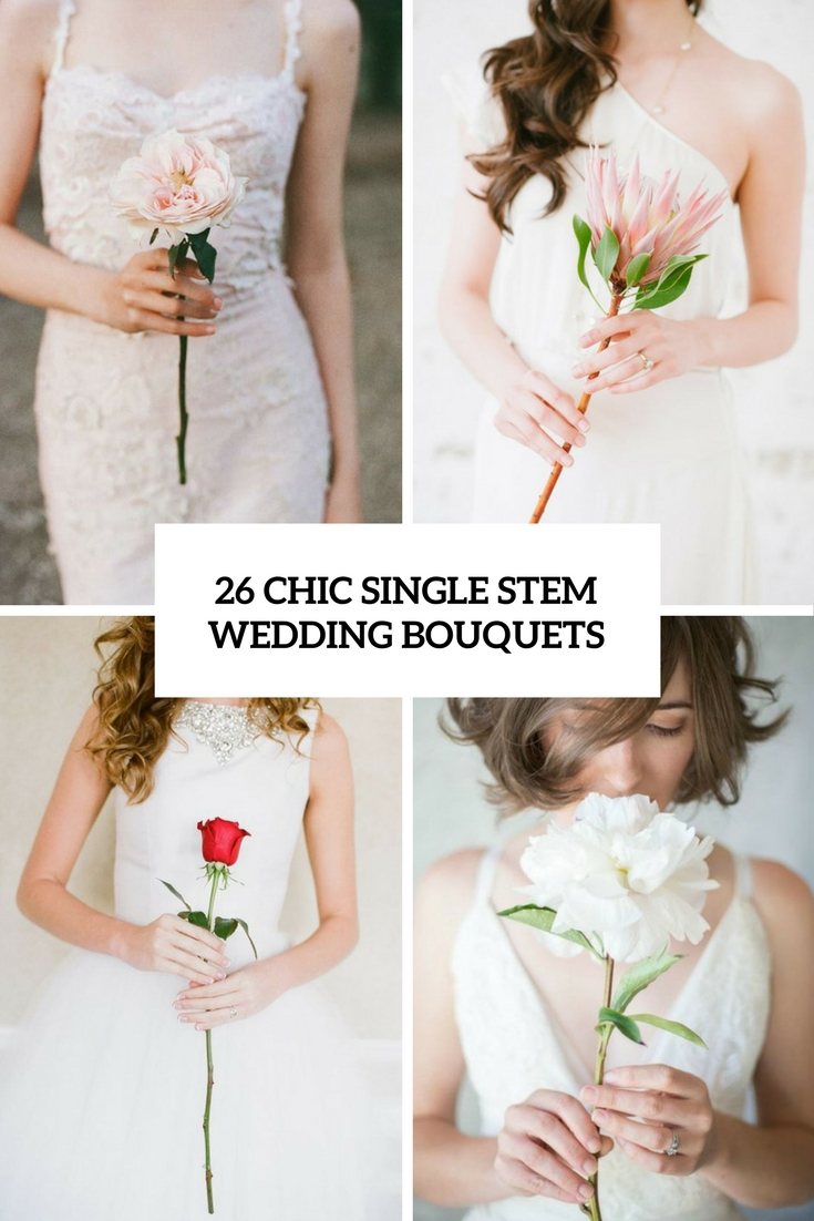 26 Chic Single Stem Wedding Bouquets