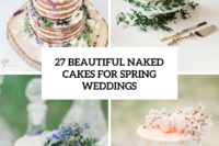 27 beautiful naked wedding cakes for spring weddings cover