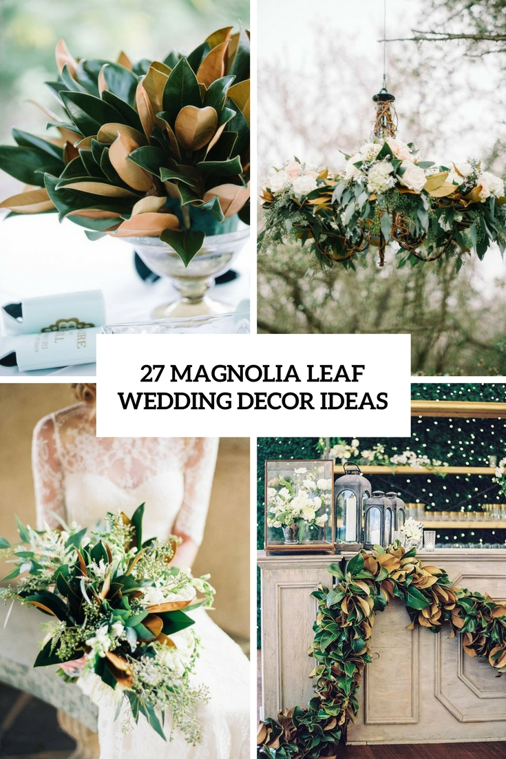 magnolia leaf wedding decor ideas cover