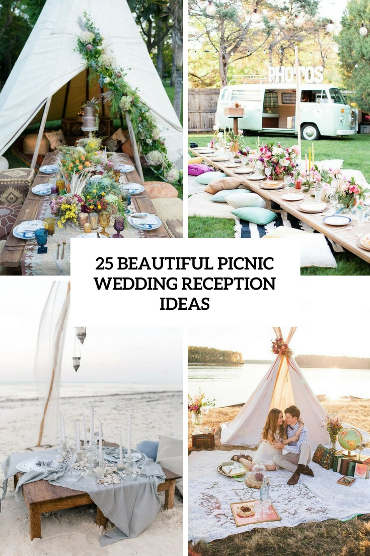 25 Beautiful Picnic Wedding Reception Ideas