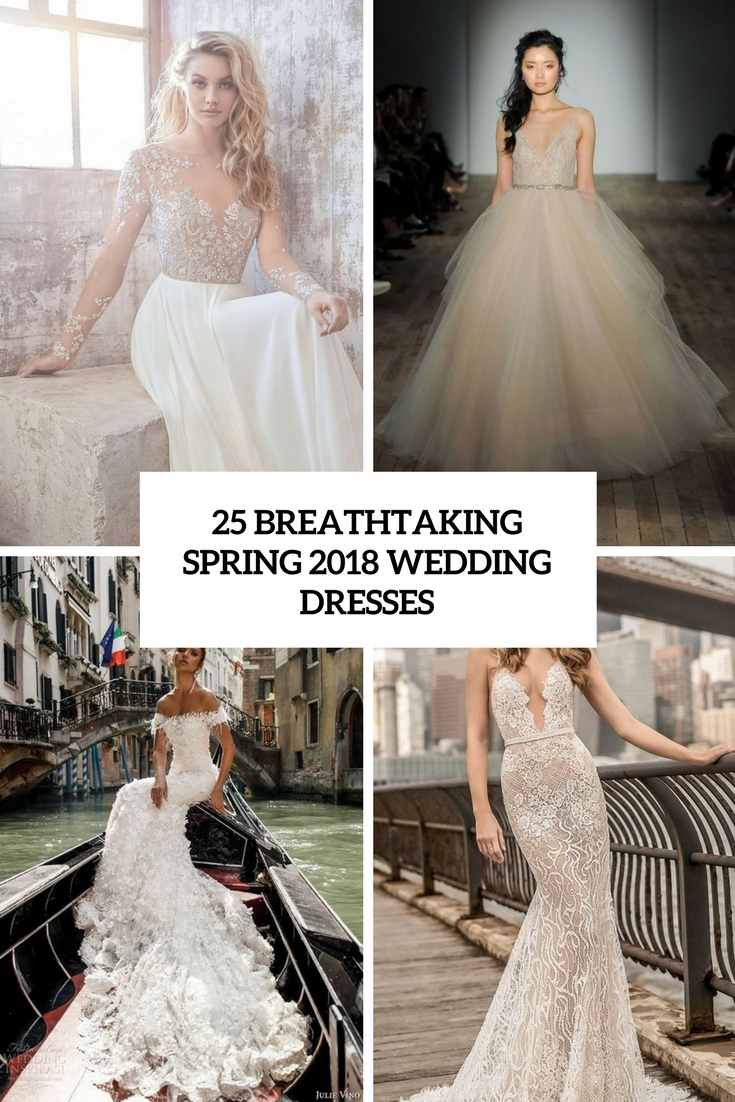 breathtaking spring 2018 wedding dresses cover