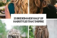 25 bridesmaids' half up hairstyles that inspire cover