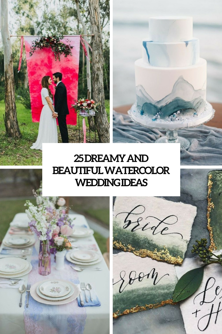 dreamy and beautiful watercolor wedding ideas cover