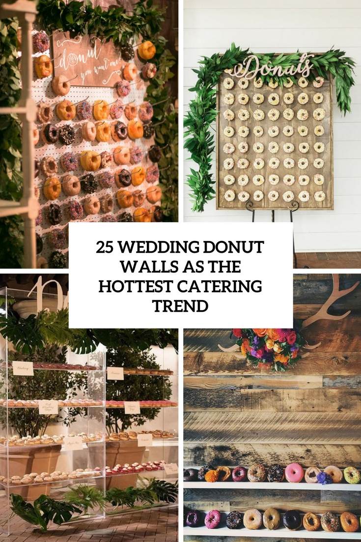 25 Wedding Donut Walls As The Hottest Catering Trend