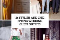 26 stylish and chic spring wedding guest outfits cover